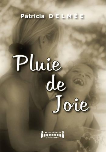 PLUIE DE JOIE.jpg